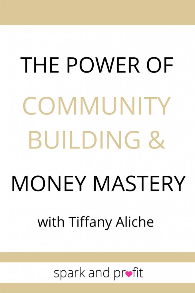 community building with Tiffany Aliche